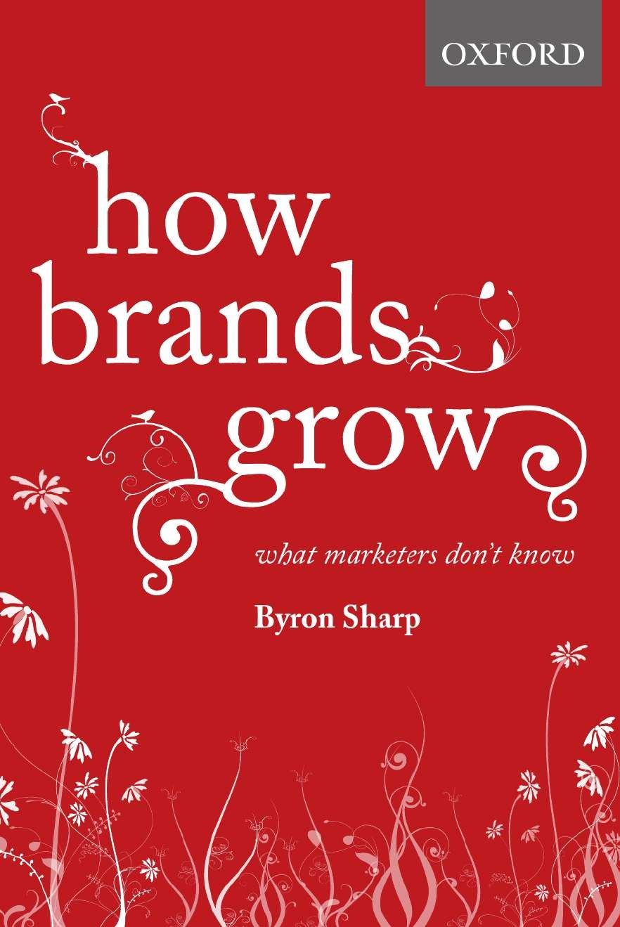 How Brands Growth de Byron Sharp